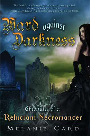 Ward Against Darkness (Chronicles of a Reluctant Necromancer, #2)