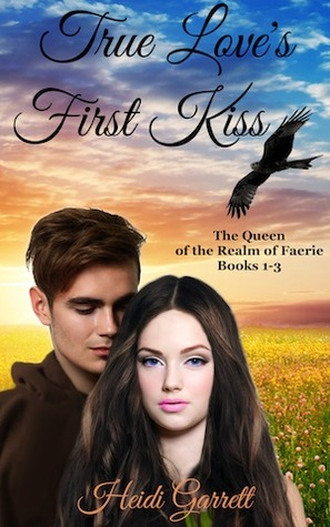 True Love's First Kiss by Heidi Garrett