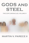 Gods and Steel (The Cor Chronicles, #4)