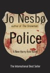 Police: A Harry Hole Novel (Harry Hole, #10)