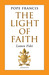 The Light of Faith: Lumen Fidei