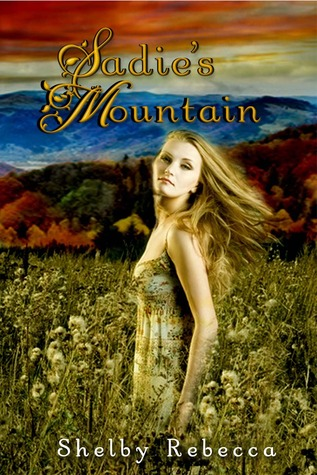 Sadie's Mountain by Shelby Rebecca