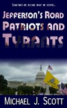 Patriots and Tyrants (Jefferson's Road #2)