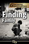 Finding Family (Blood Flows South, the Beginning)