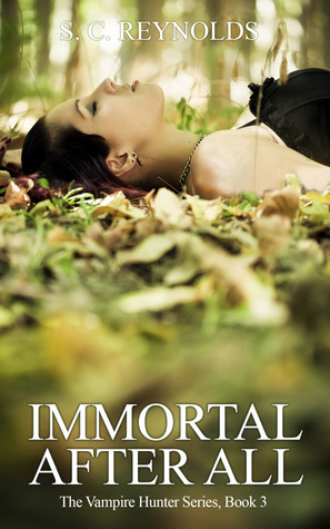 Immortal After All (The Vampire Hunter, #3)