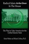 Radical Islam in the House: The Plan to Take America for the Global Islamic State