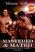 Mastered & Mated (Captured by Space Pirates, #4)