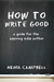 How to Write Good: A Guide for the Aspiring Independent Author