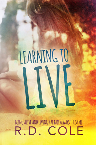 Learning to Live (Learning, #1)