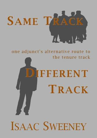 Same Track, Different Track by Isaac Sweeney