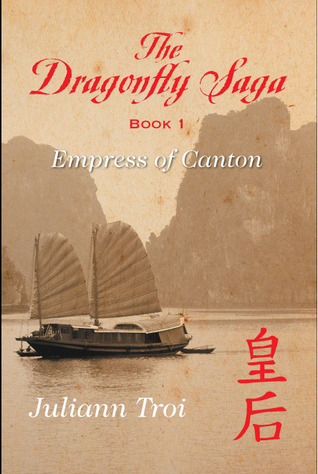 The Dragonfly Saga Book 1: Empress of Canton