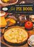 Good Housekeeping's Party Pie Book: Plain and Fancy, Handsome and Luscious