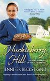 Huckleberry Hill (The Matchmakers of Huckleberry Hill #1)