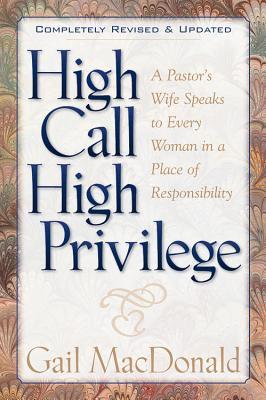 High Call High Privilege