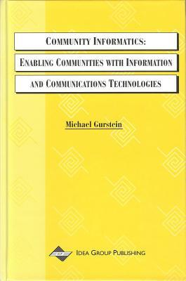 Community Informatics by Michael Gurstein