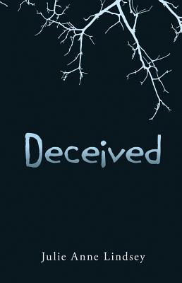 Book Cover: Deceived by Julie Anne Lindsey