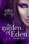 The Garden of Eden by L.L. Hunter