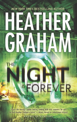 The Night Is Forever (Krewe of Hunters #11)  - Heather Graham