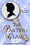 The Parting Glass: A Mrs. Meade Mystery