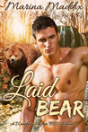 Laid Bear by Marina Maddix