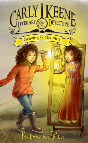 Braving the Brontes by Katherine Rue