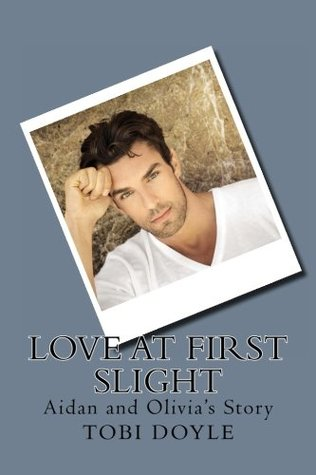 Love at First Slight by Tobi Doyle