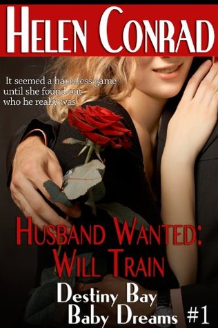 Husband Wanted: Will Train  (Destiny Bay: Baby Dreams, #1)