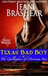 Texas Bad Boy (Texas Heroes: The Gallaghers of Morning Star #3)
