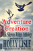 The Adventure of Creation (Think Sideways Writers Anthology #1)