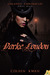 Darke London (Uncanny Chronicles, #1)