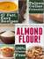Almond Flour! Gluten Free & Paleo Diet Cookbook: 47 Irresistible Cooking & Baking Recipes for Wheat Free, Paleo and Celiac Diets (Gluten-Free Goodness Series)