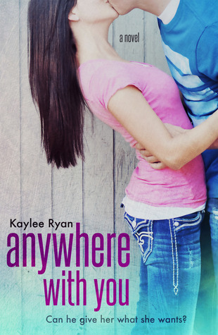 Anywhere With You (With You #1)