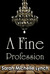 A Fine Profession (The Chambermaid's Tales, #1)