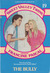 The Bully (Sweet Valley Twins, #19)