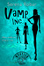 Vamp, Inc. (Half-Blood Vamp...