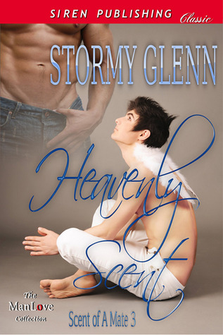 Heavenly Scent (Scent of a Mate, #3)