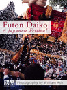 Futon Daiko by William   Ash