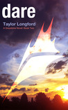 Dare by Taylor Longford