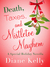 Death, Taxes, and Mistletoe Mayhem: A Holiday Novella (Tara Holloway, #6.5)