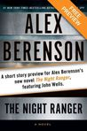The Kidnapping Free Short Story Preview: A Short Story Preview for Alex Berenson's New Novel the Night Ranger, Featuringjohn Wells