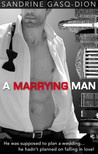 A Marrying Man (Men of Manhattan, #2)