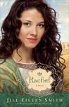 Rachel (Wives of the Patriarchs, #3)