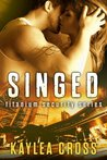 Singed (Titanium Security, #2)