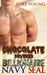 Chocolate Covered Billionaire Navy SEAL by Luke Young
