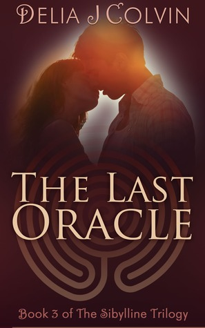 The Last Oracle (The Sibylline Trilogy, #3)
