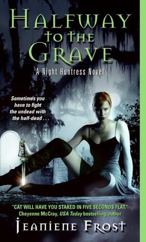 Halfway to the Grave (Night Huntress, #1)