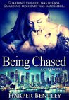 Being Chased (CEP, #1)