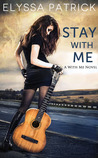 Stay With Me (With Me #1)