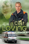 The Cost of Loving by Wade Kelly