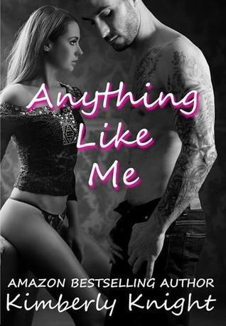Anything Like Me (B&S Series, #3)